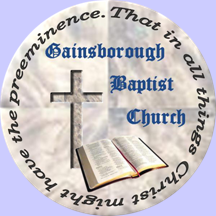 Gainsborough Baptist Church Gainsborough Baptist Church-Explain ...